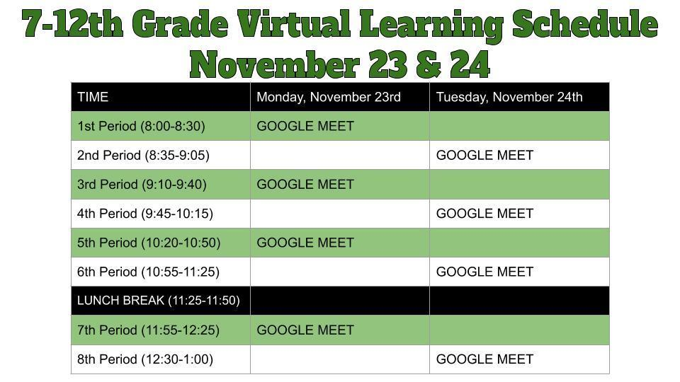 7-12th Grade Virtual Learning Schedule November 23 & 24
